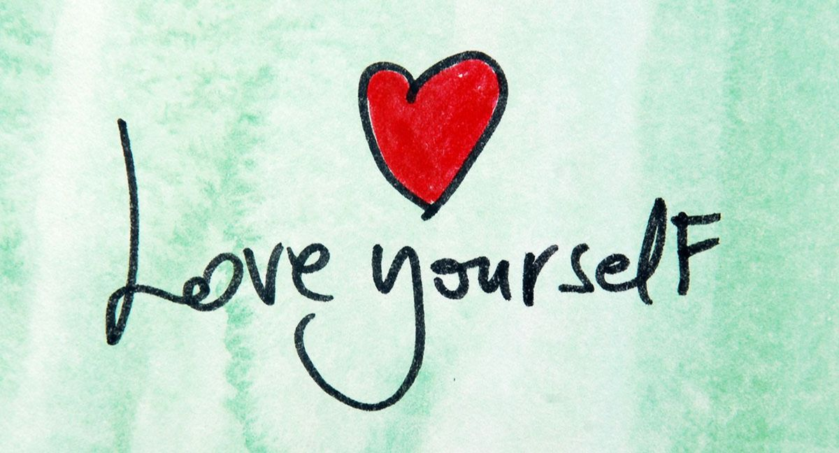 Love Yourself First,  Before Loving Someone Else