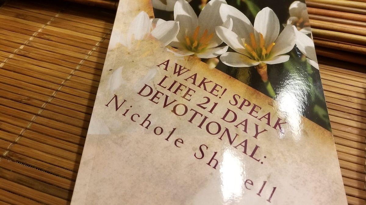 Awake! Speak Life 21 Day Devotional — Day 17 Update