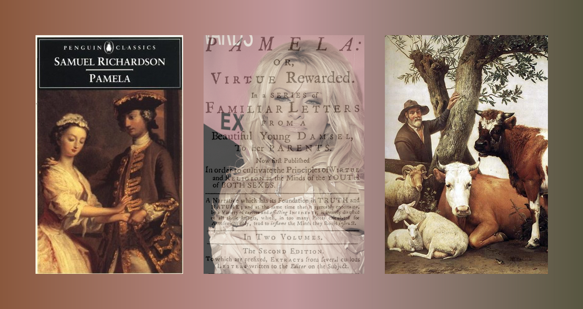 11 Things Only People Who Have Read Samuel Richardson's 'Pamela' Will Understand