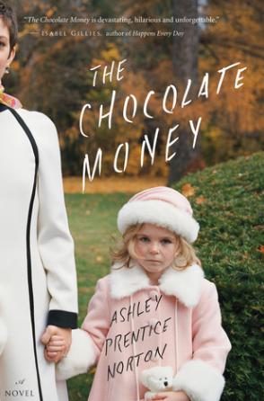 The Chocolate Money Ashley Prentice Norton