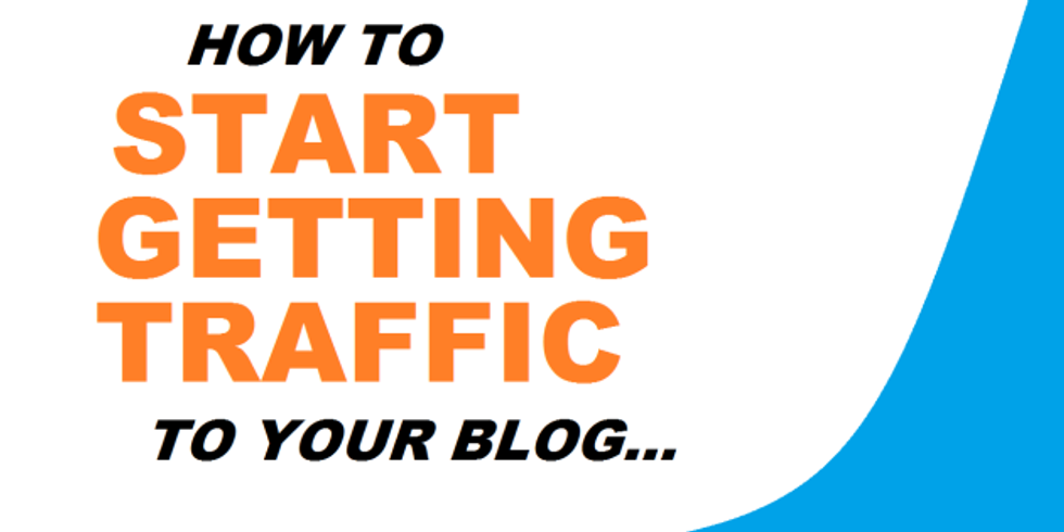 How To Start Getting Traffic To Your Blog 2018