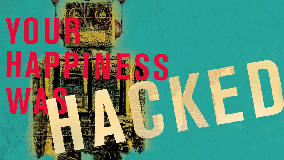 Cover Image of Your Happiness Was Hacked by Vivek Wadhwa and Alex Salkever