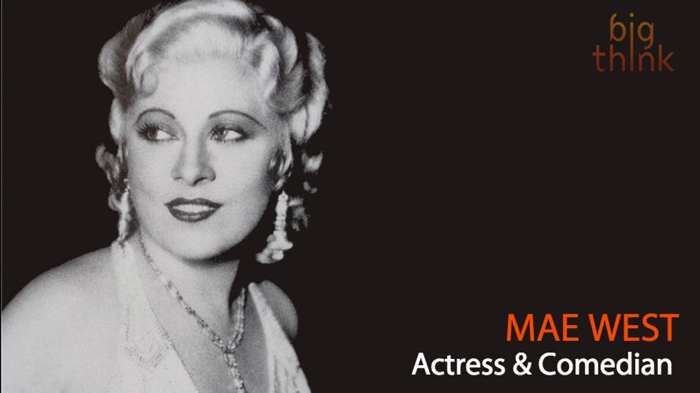 """Mae West: """"YOLO,"""" Before YOLO Was a Thing"""