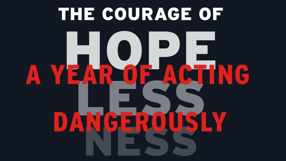 """Cover image of """"The Courage of Hopelessness: A Year of Acting Dangerously"""" by Slavoj Zizek."""
