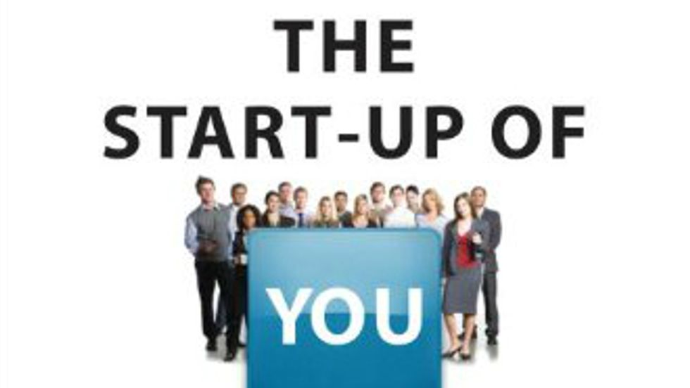 The Start-Up of You: A Blueprint for Success in the Knowledge Economy