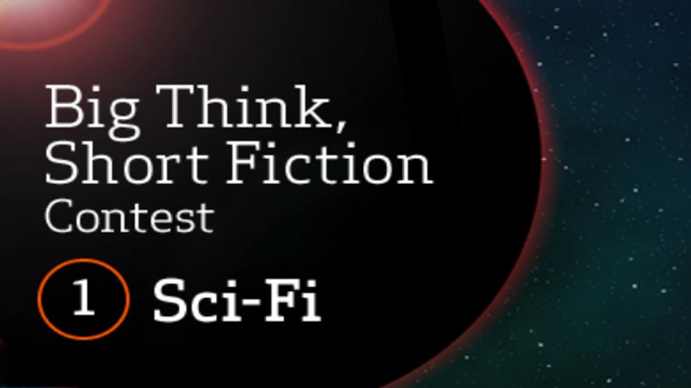 Big Think, Short Fiction (#1 – Sci Fi): The Winners