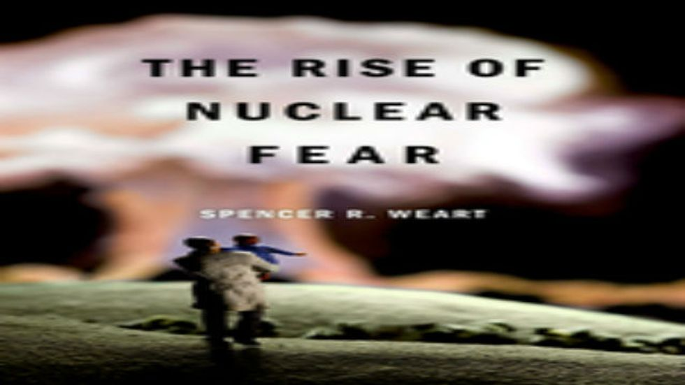 The Historic Roots, and Impacts, of Our Nuclear Fear
