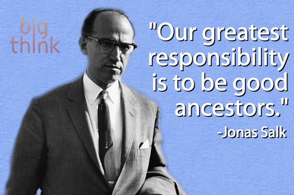 Jonas Salk on Humanity's Greatest Responsibility