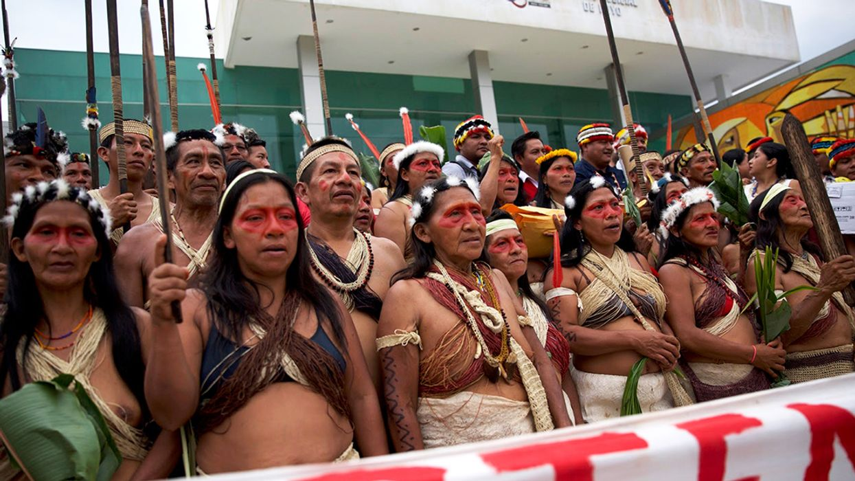 Indigenous Peoples Go to Court to Save the Amazon From Oil Company Greed
