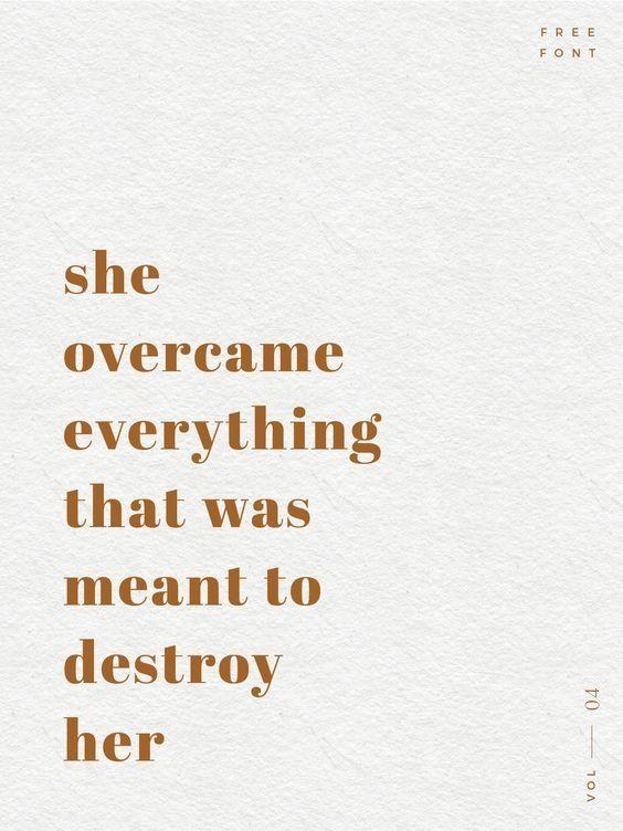 She overcame