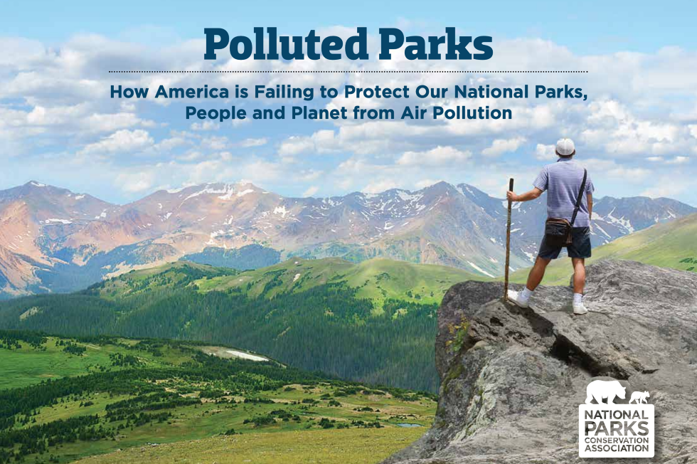 Shocking: Nearly All National Parks Are Suffering From Air Pollution