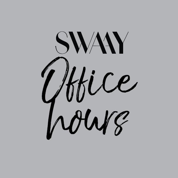 SWAAY Office Hours
