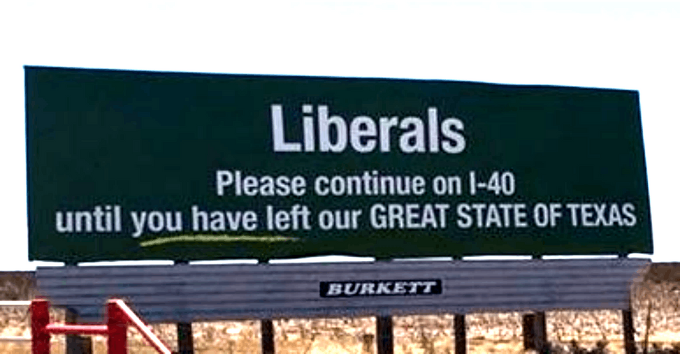 Even in red Texas, locals were not having it with this sign. So they got a better one.