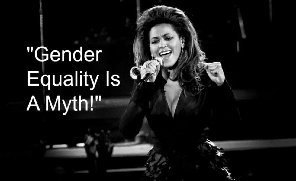 Gender Equality? Beyoncé Calls Bullsh*t.