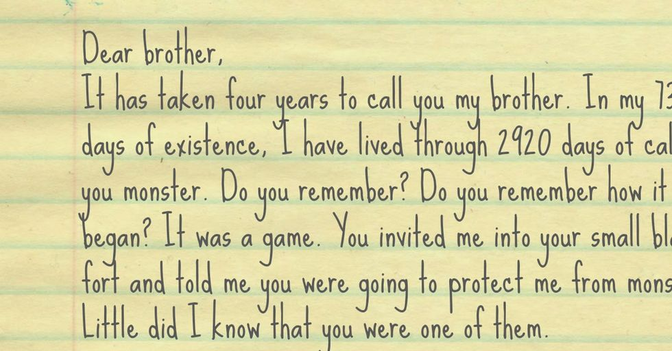 She was just a little girl when her brother did these things. Now she's dying and she wrote him a letter.