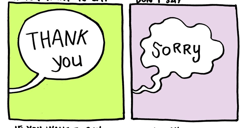 An 8-part comic for people who say 'I'm sorry' too often.