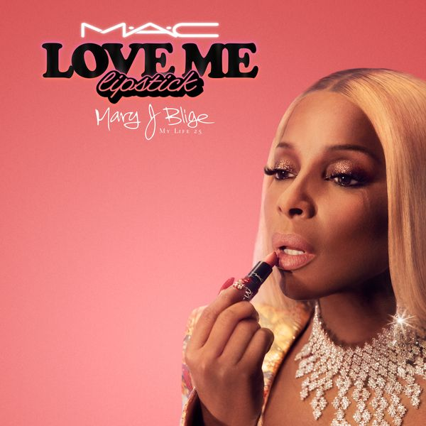 Mary J. Blige Is the Face of MAC's Love Me Lipstick