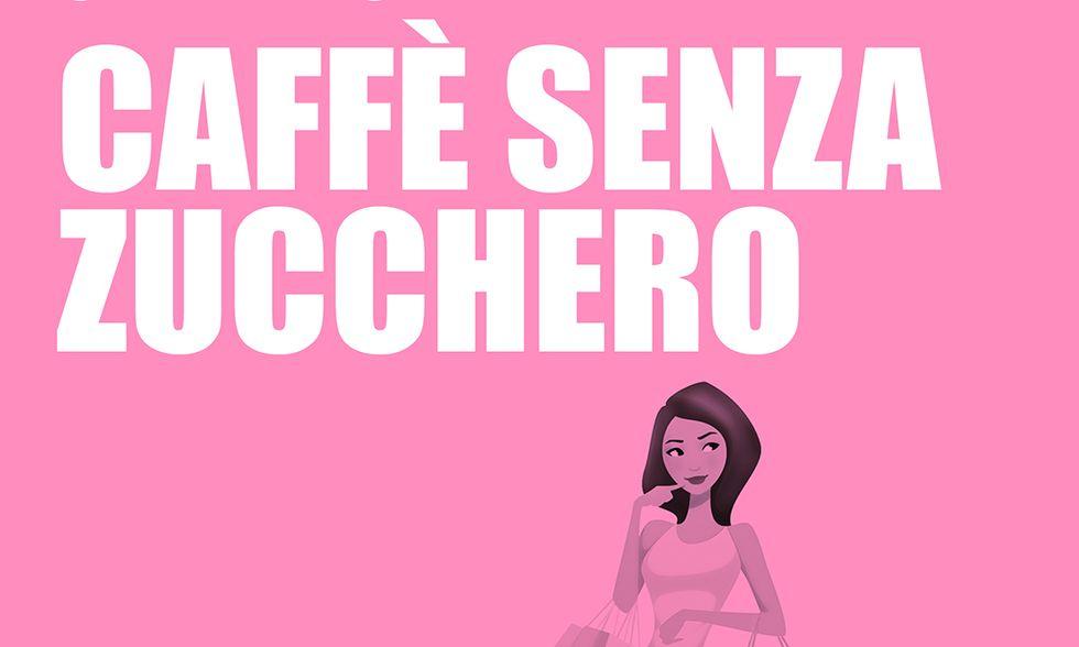Caff\u00e8 senza zucchero di Chiara Rolandelli