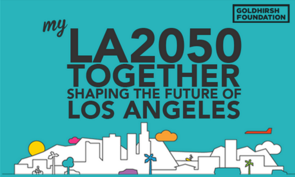 Hey, Angelenos. Help Shape the Future of Our City and You Could Win $100,000.