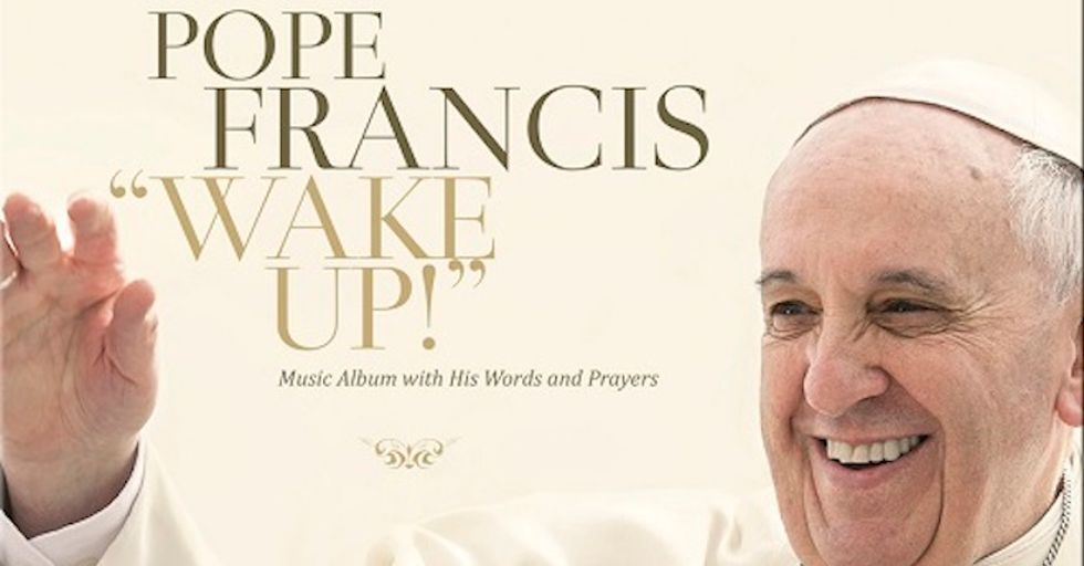 The Pope is Releasing a Prog-Rock Album Called Wake Up! This November