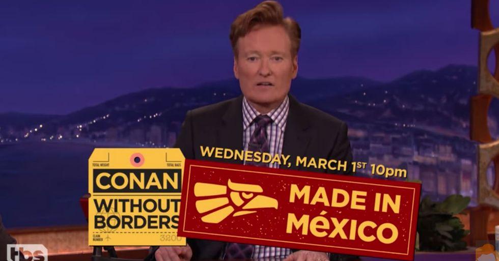 In Response To Trump's Xenophobic Rhetoric, Conan O'Brien's Taking His Show To Mexico