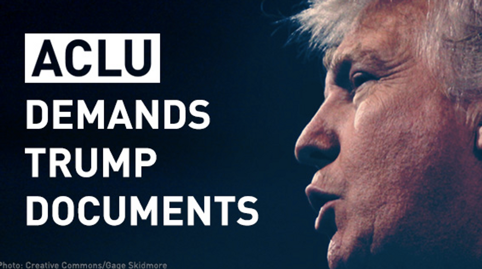 The ACLU Unleashes 7 Point Plan To Fight Trump—And Needs Your Help