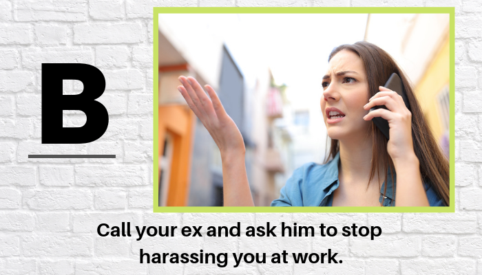AWKWARD! My Ex Keeps Stalking Me At Work & I Could Get Fired - Work