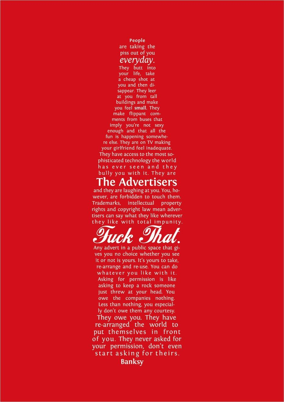 Fake Coke Ad Actually Bad-Ass Banksy Quote - GOOD