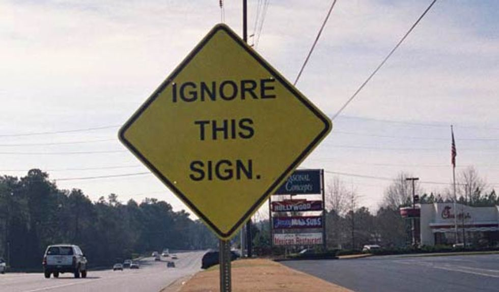 Ignore This Sign...