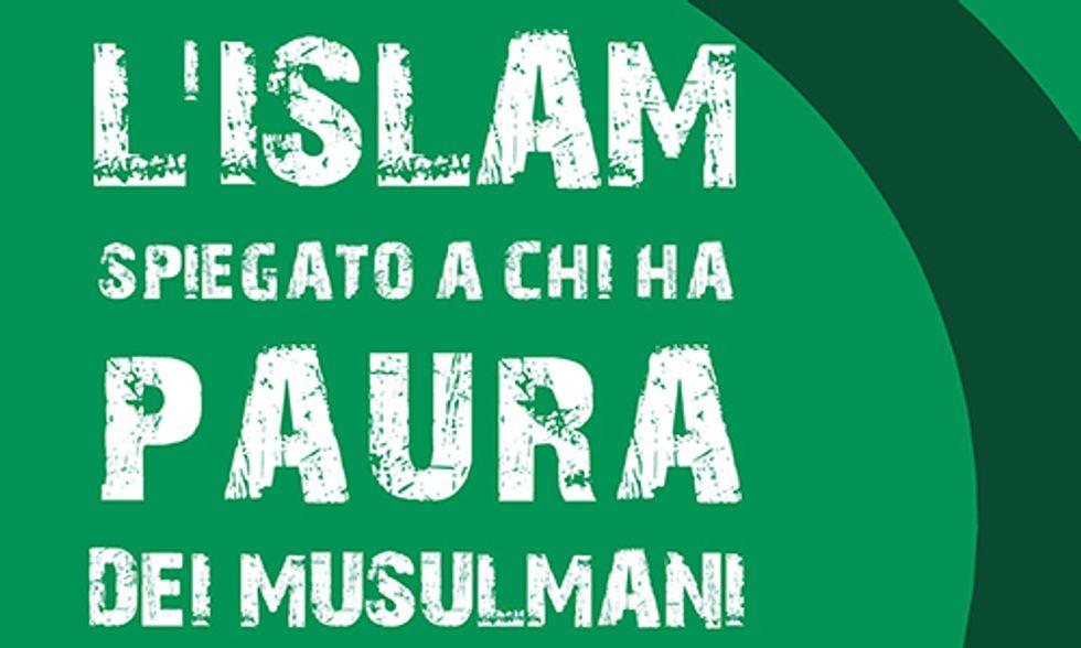 L\u2019Islam spiegato a chi ha paura dei musulmani di Michele Zanzucchi