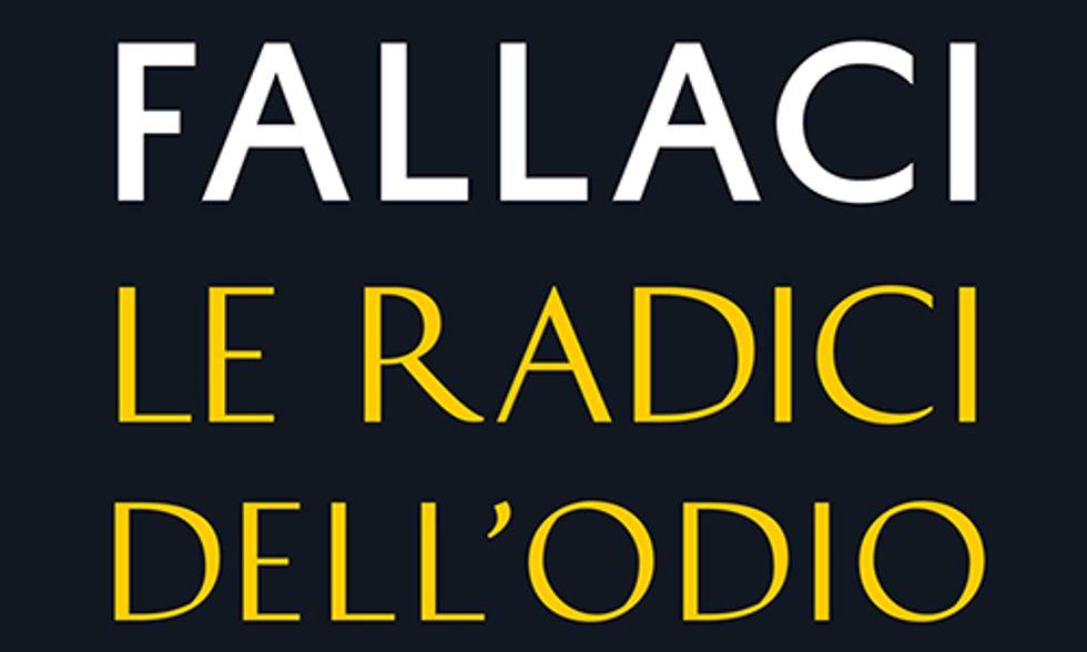 Le radici dell\u2019odio di Oriana Fallaci