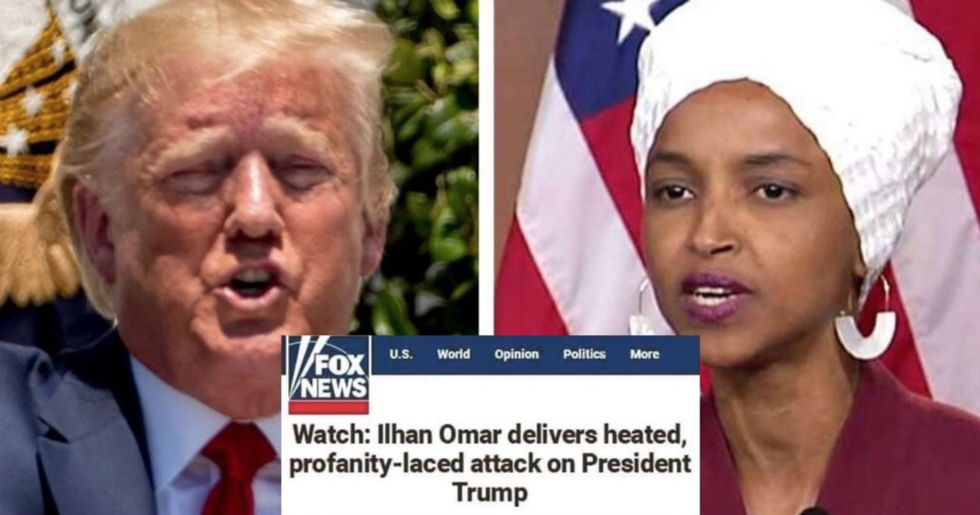 """Fox News accused Ilhan Omar of a """"profanity-laced attack on Trump""""—the only profanity being his own words."""