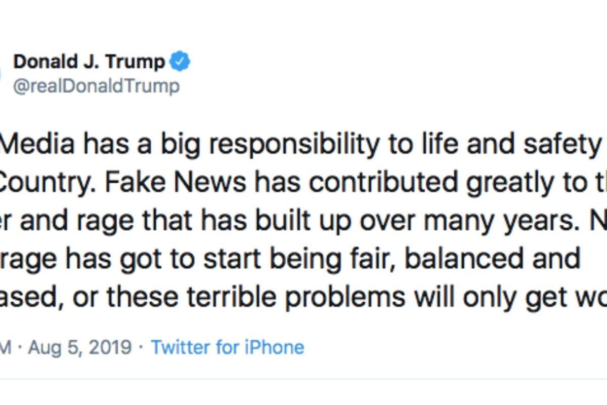 Trump blames 'The Media' for mass violence. That's not just utter bullsh*t—it's dangerous.