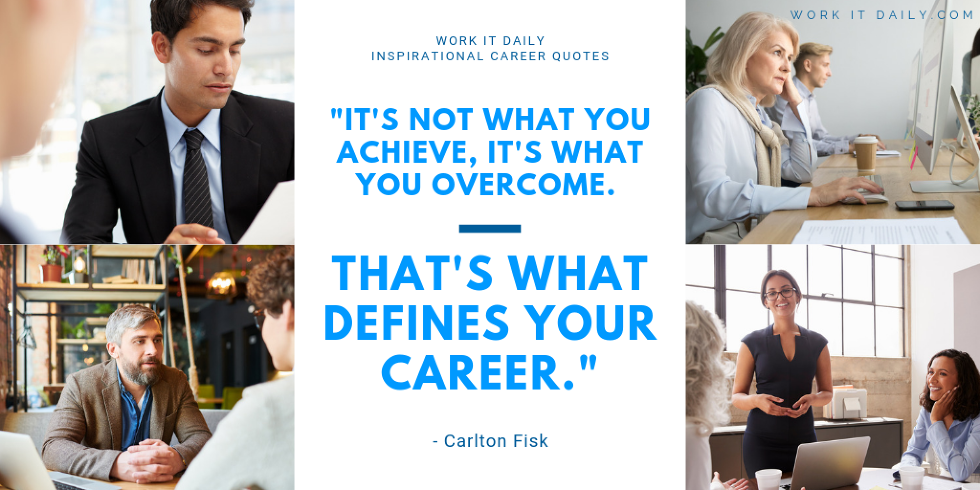 Inspirational Career Quotes Carlton Fisk