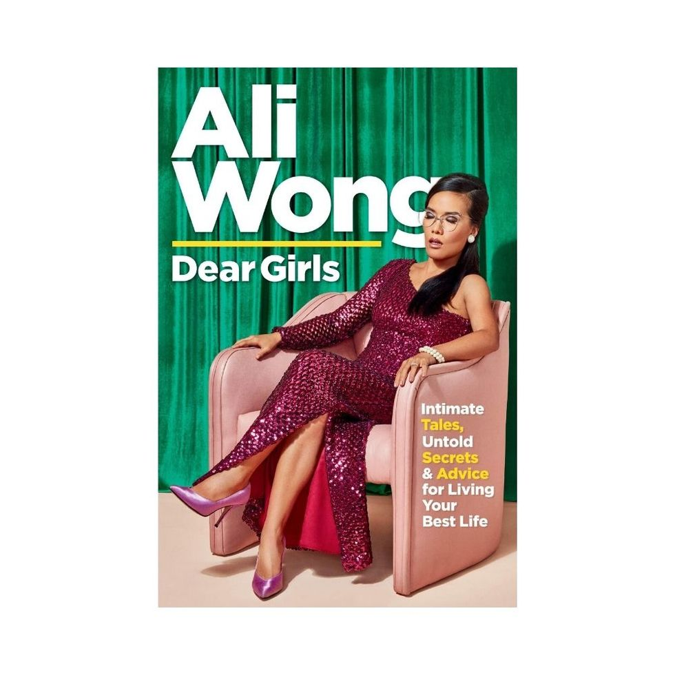 Dear Girls: Intimate Tales, Untold Secrets & Advice for Living Your Best Life by Ali Wong