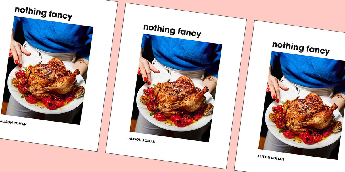 "Alison Roman's New Book Sings The Praises Of ""Unfussy"" Food"