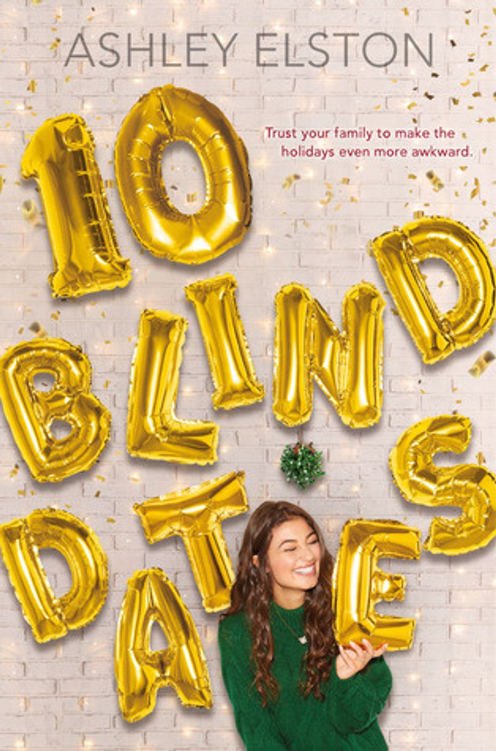 "10 Reasons You Should Read ""10 Blind Dates"""