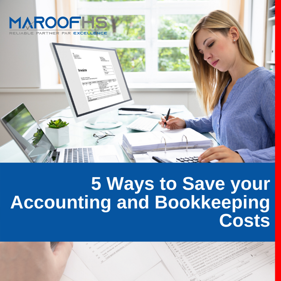 5 Ways To Save Your Accounting And Bookkeeping Costs