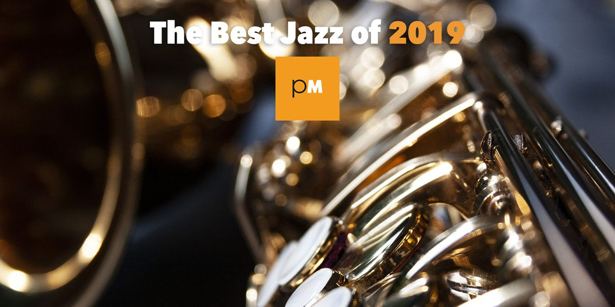 The Best Jazz of 2019
