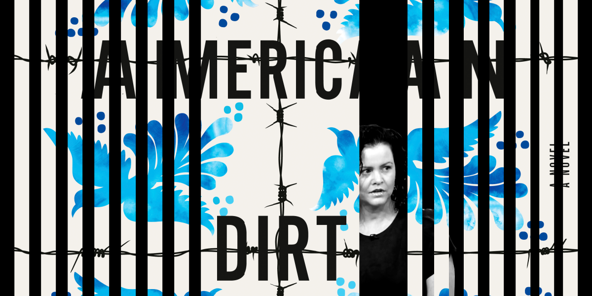 """What We Can Learn From the """"American Dirt"""" Controversy"""