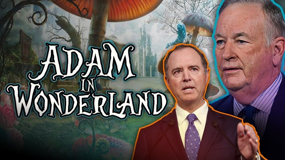Partner Content - BILL O'REILLY: Adam Schiff is in WONDERLAND during Trump impeachment trial
