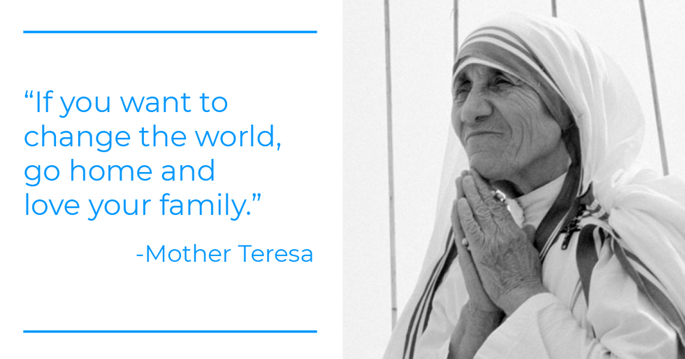 Mother Teresa quote about love, family, and work-life balance