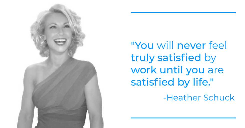 Heather Schuck quote about work-life balance
