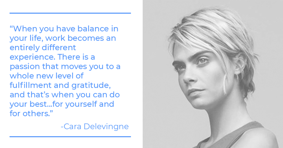 Cara Delevingne quote about work-life balance