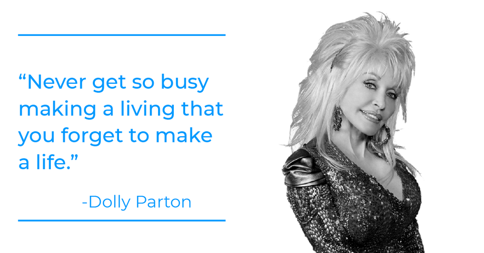 Dolly Parton quote about work-life balance