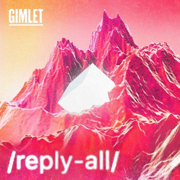 Reply All podcast album art.