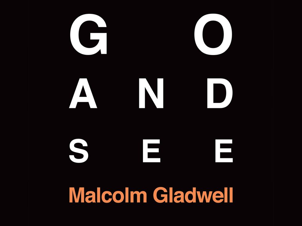 Go And See Malcom Gladwell