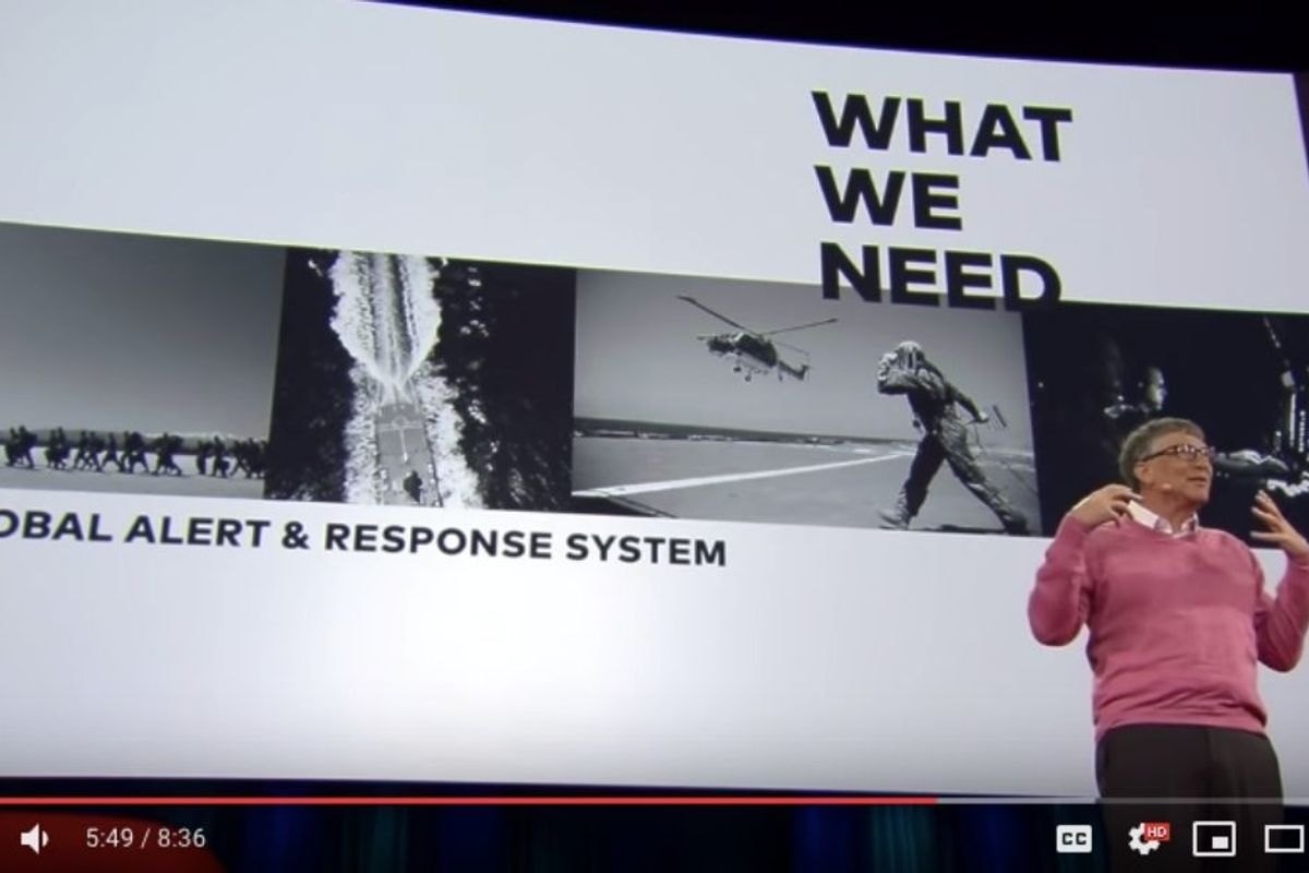 Bill Gates gave a TED Talk in 2015 explaining how we needed to prepare for a pandemic
