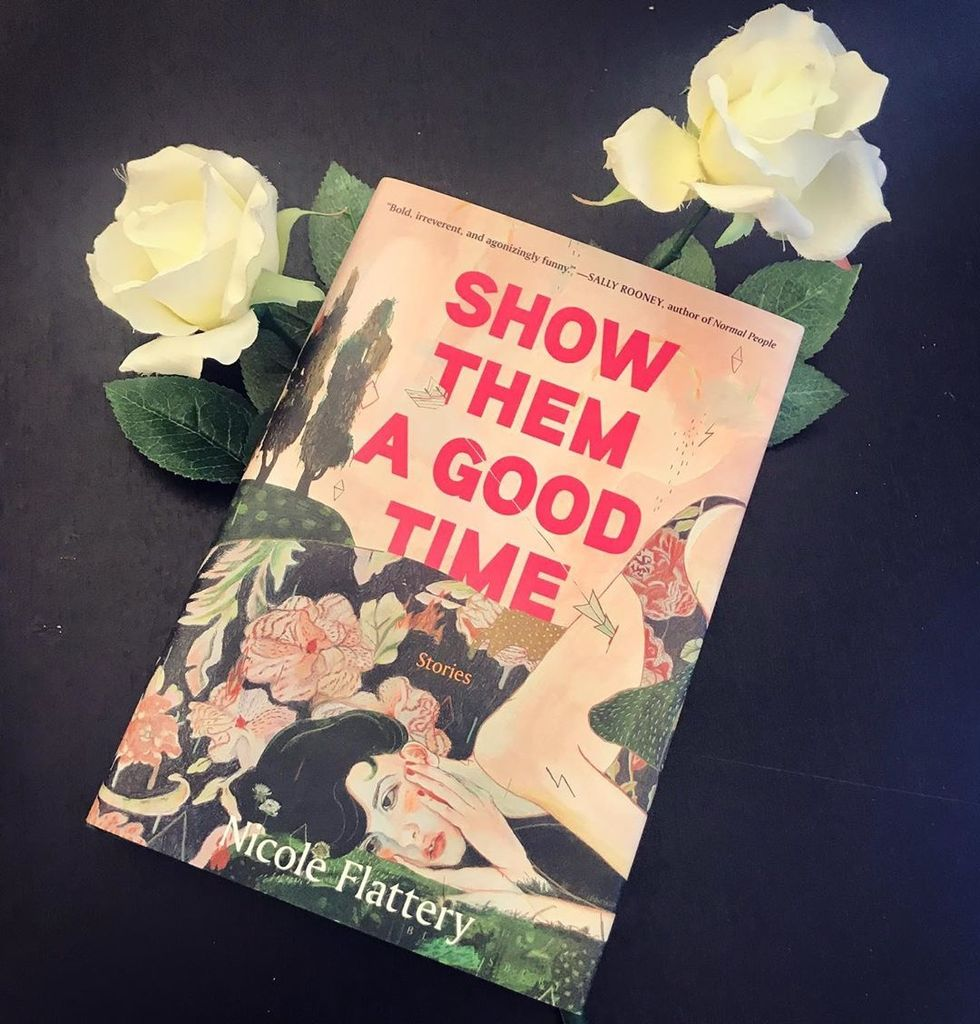 Nicole Flattery's 'Show Them A Good Time' Is A Quirky And Witty Read That Would Be A Great Addition To Your Quarantine Book List