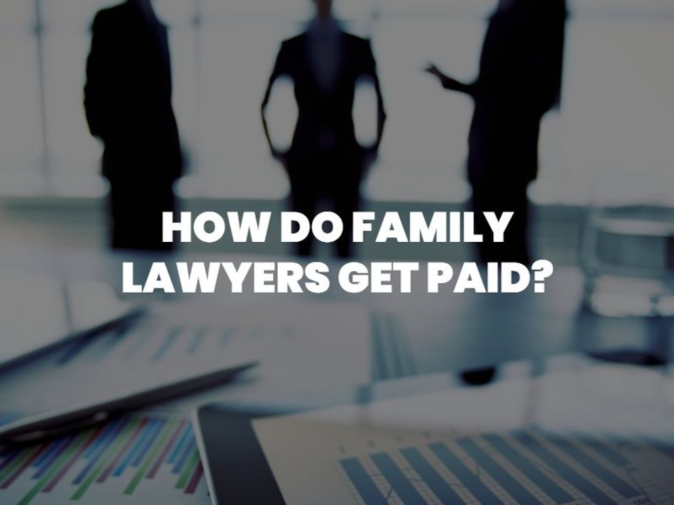 how do family lawyers get paid